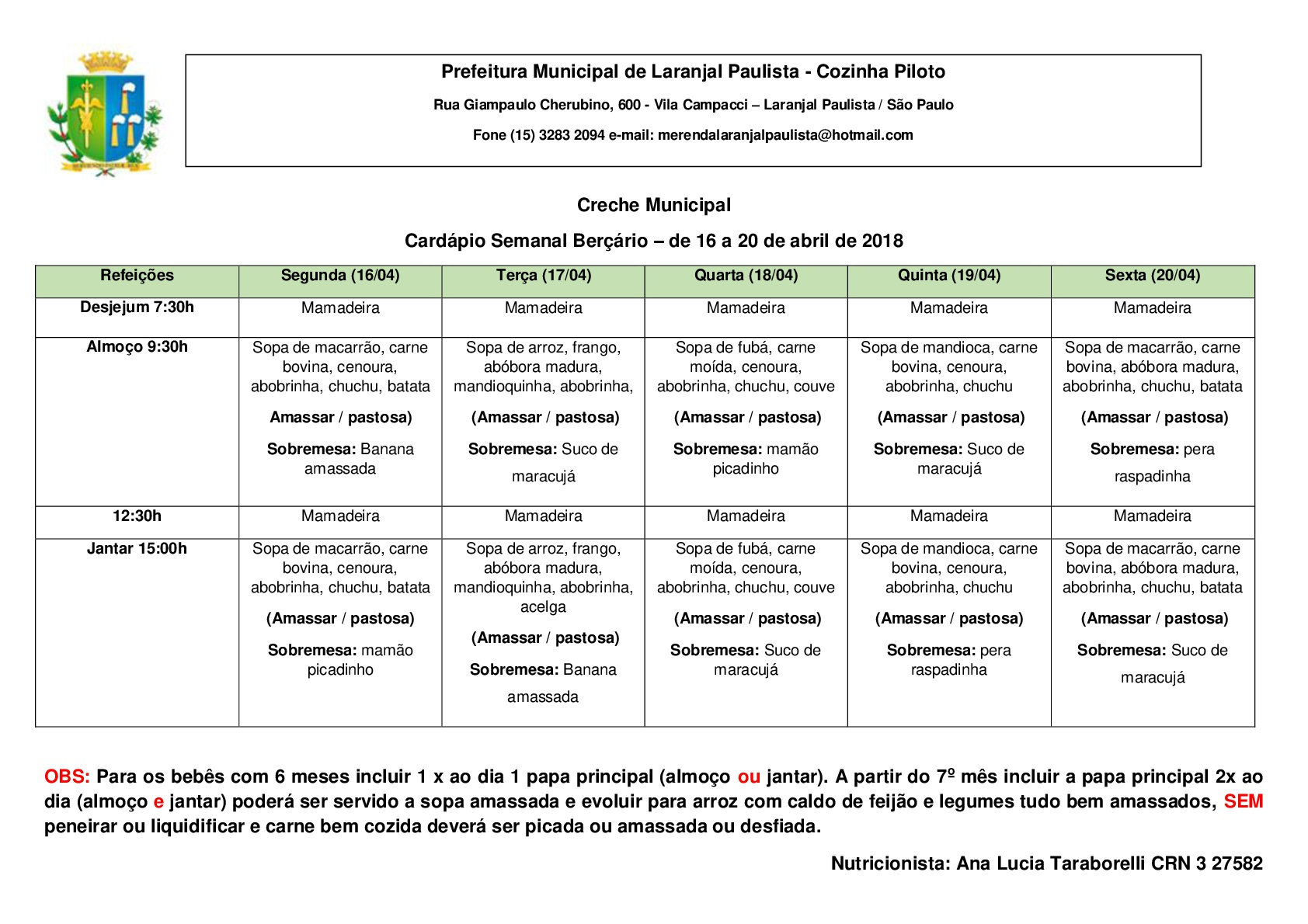 Cardápios da merenda para o mês de Abril das Escolas e Creches de Laranjal Paulista.