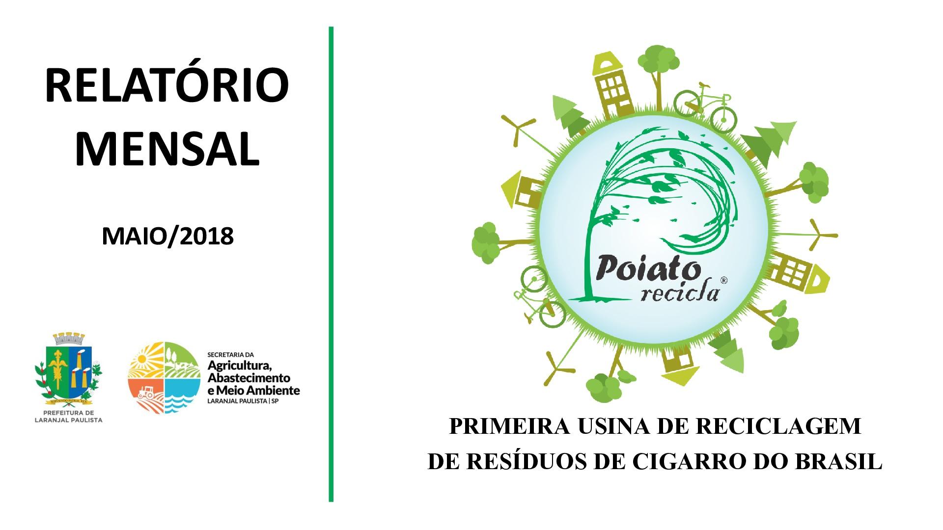Usina de reciclagem de resíduos de cigarro, apresenta relatório do mês de Maio