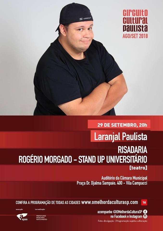 Laranjal Paulista está no Circuito Cultural Paulista 2018 e receberá show do humorista Rogério Morgado