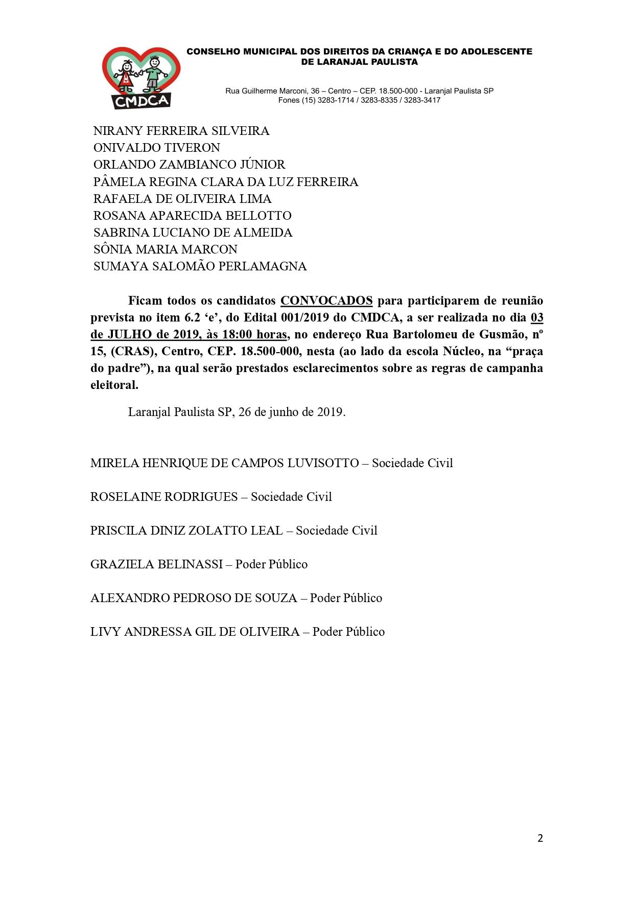 Publicação dos Candidatos habilitados e convocação para reunião que autoriza o início da Campanha Eleitoral