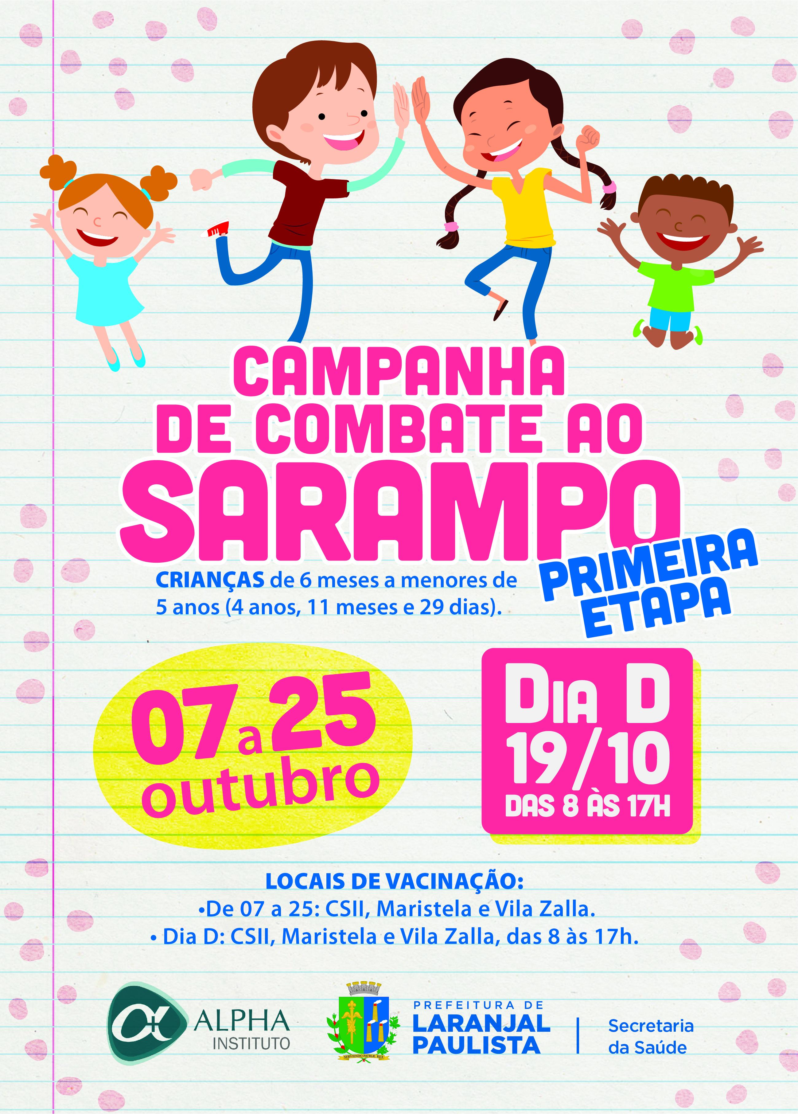 Hoje começa a primeira etapa da Campanha de combate ao Sarampo