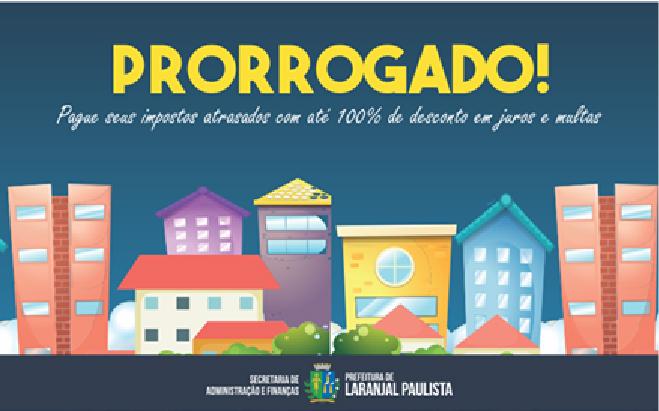 Prefeitura de Laranjal Paulista prorroga prazo para adesão Refis